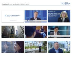 1020103_2021ExcelAwards_AHLA_VideoSeries_HealthLawDisruption_LO-RES