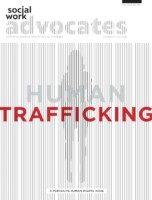1022480_NASW_SWA_HumanTrafficking_LR